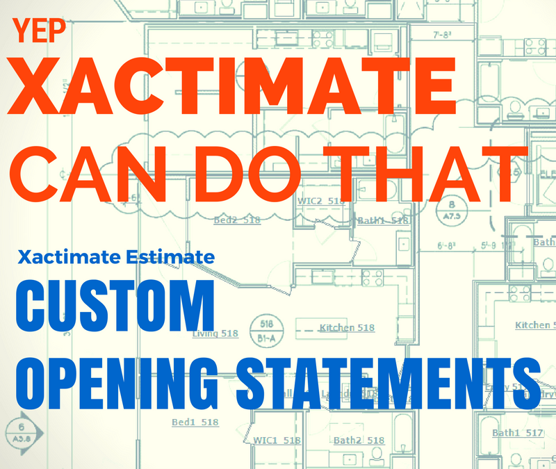 Ultimate Xactimate Opening Statement